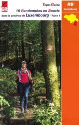 Topo-guide GR 16 - Randonnées en boucle tome 1